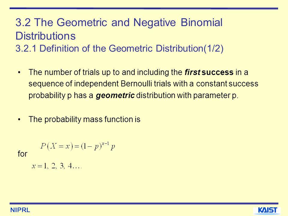 3. 2 The Geometric and Negative Binomial Distributions 3. 2