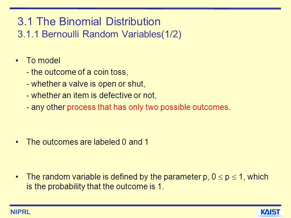 3.1 The Binomial Distribution 3.1.1 Bernoulli Random Variables(1/2)