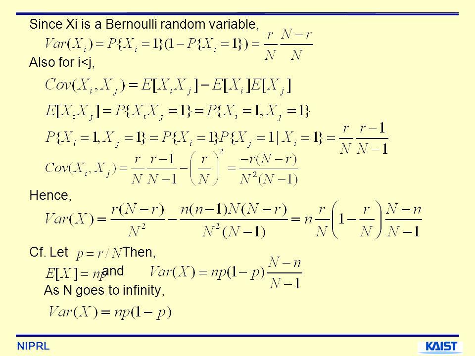 Since Xi is a Bernoulli random variable,