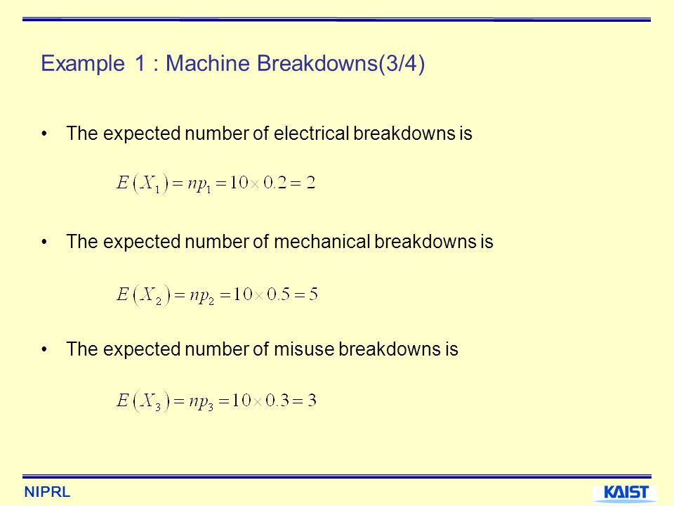 Example 1 : Machine Breakdowns(3/4)