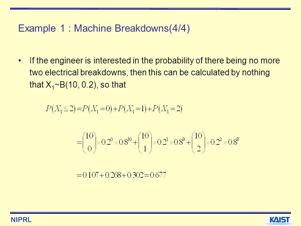 Example 1 : Machine Breakdowns(4/4)