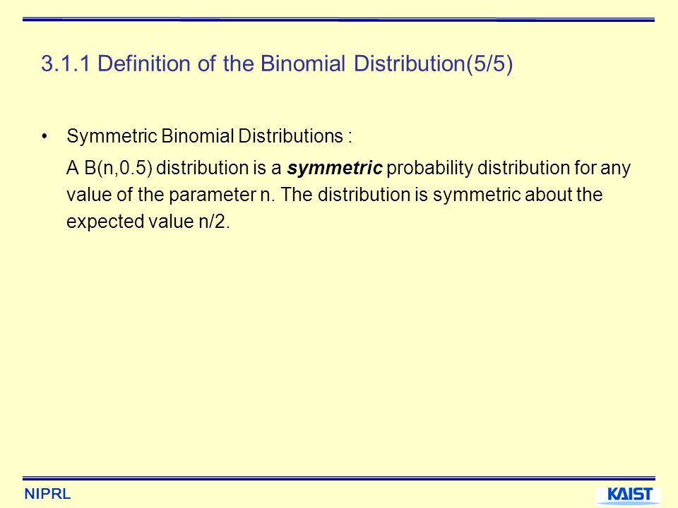 3.1.1 Definition of the Binomial Distribution(5/5)