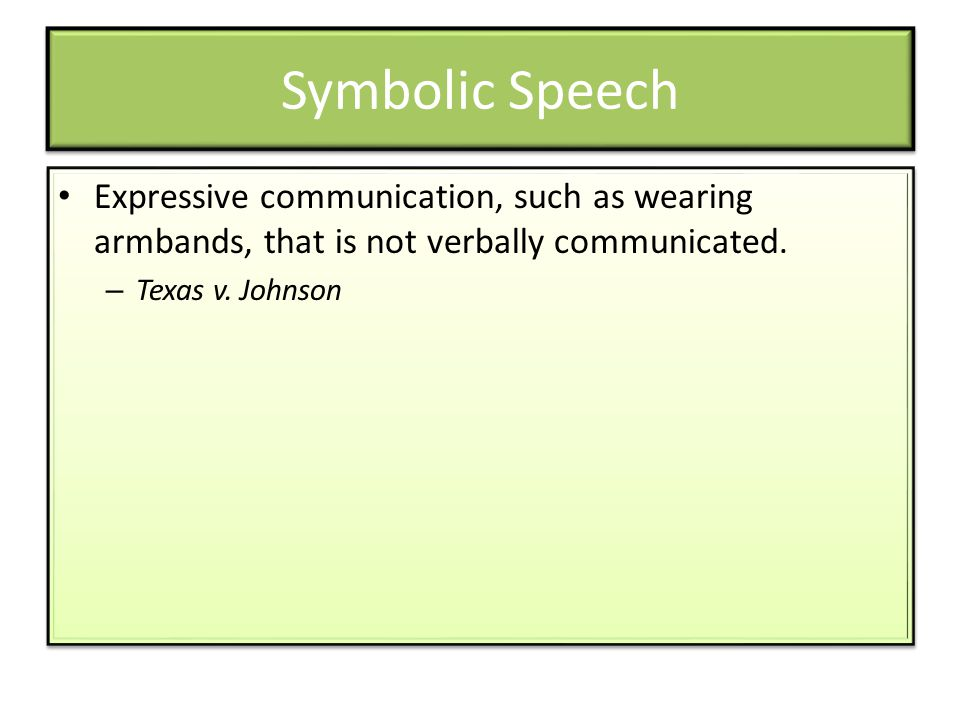 Symbolic Speech Expressive communication, such as wearing armbands, that is not verbally communicated.