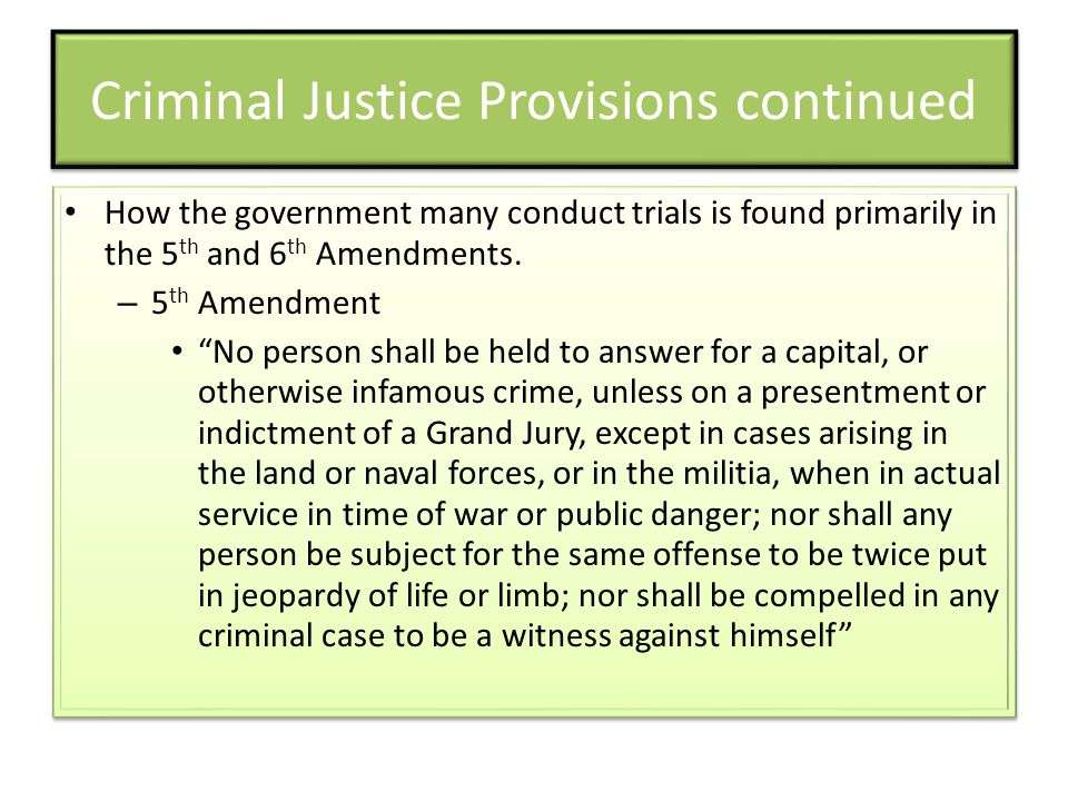 Criminal Justice Provisions continued