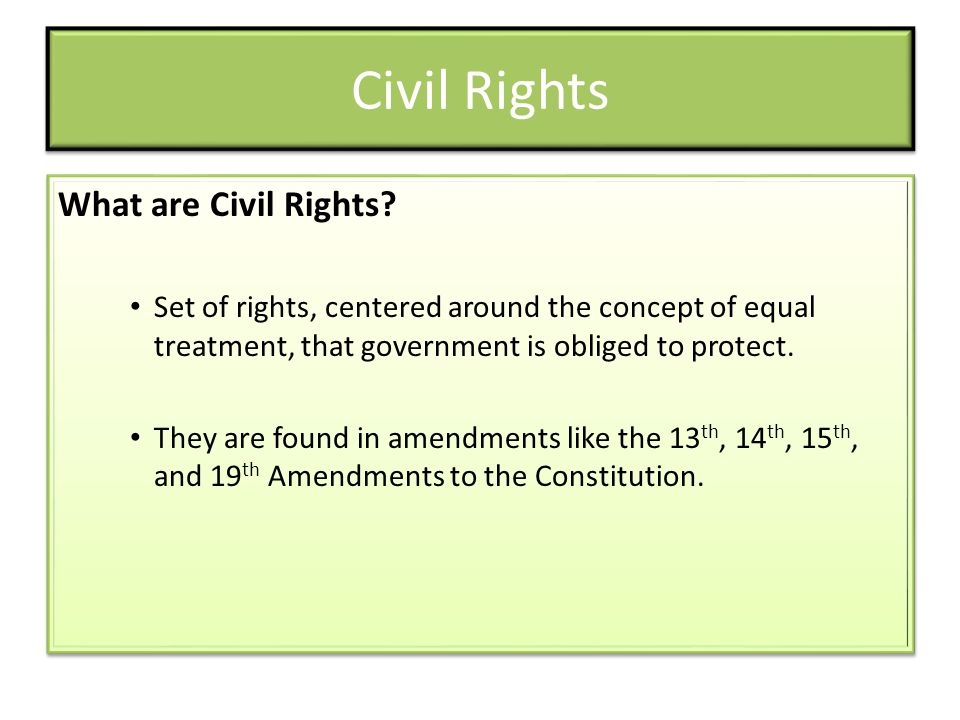 Civil Rights What are Civil Rights