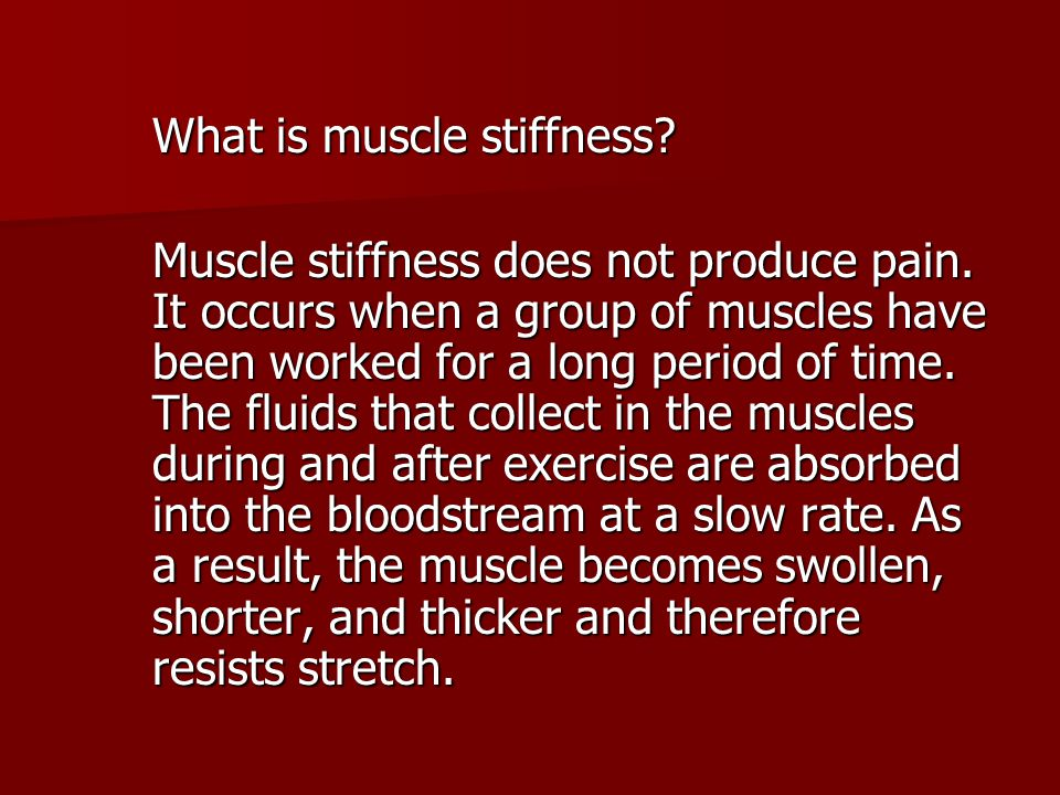 What is muscle stiffness