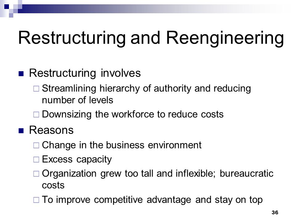 Restructuring and Reengineering