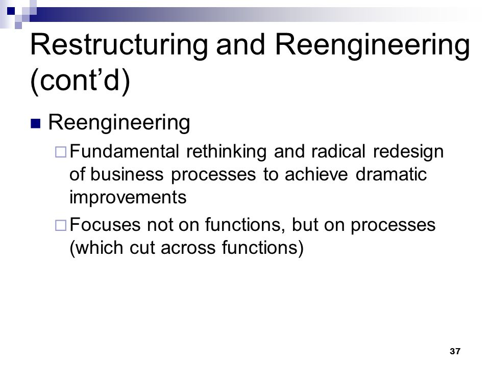 Restructuring and Reengineering (cont'd)