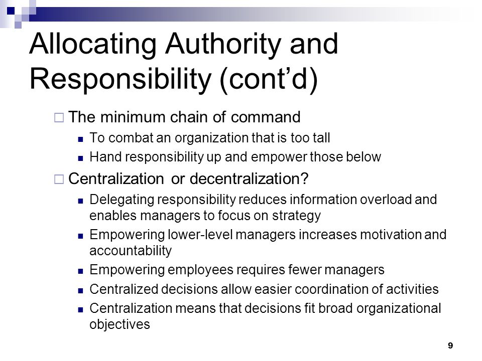 Allocating Authority and Responsibility (cont'd)