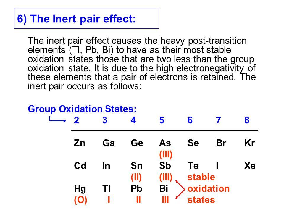 6) The Inert pair effect: