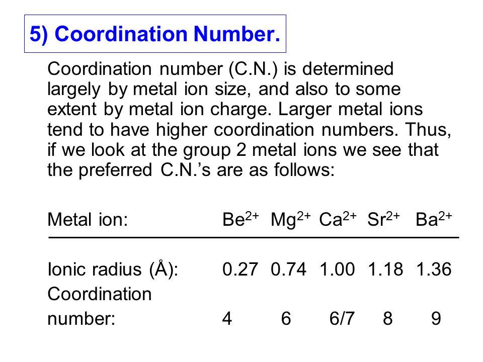 5) Coordination Number.