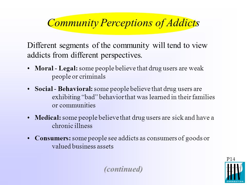 Community Perceptions of Addicts