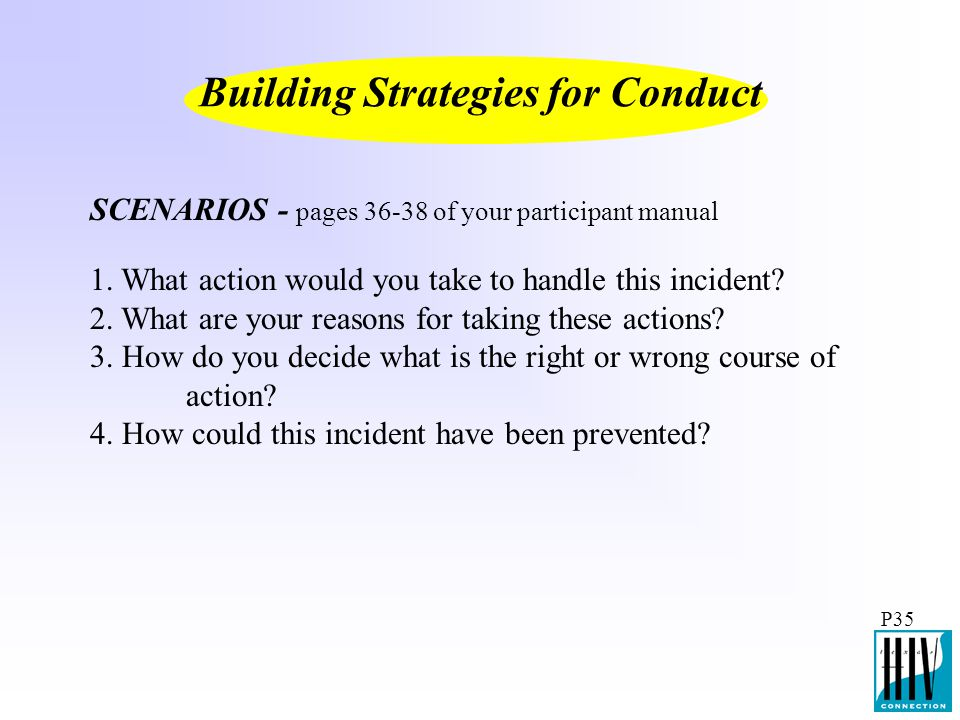 Building Strategies for Conduct