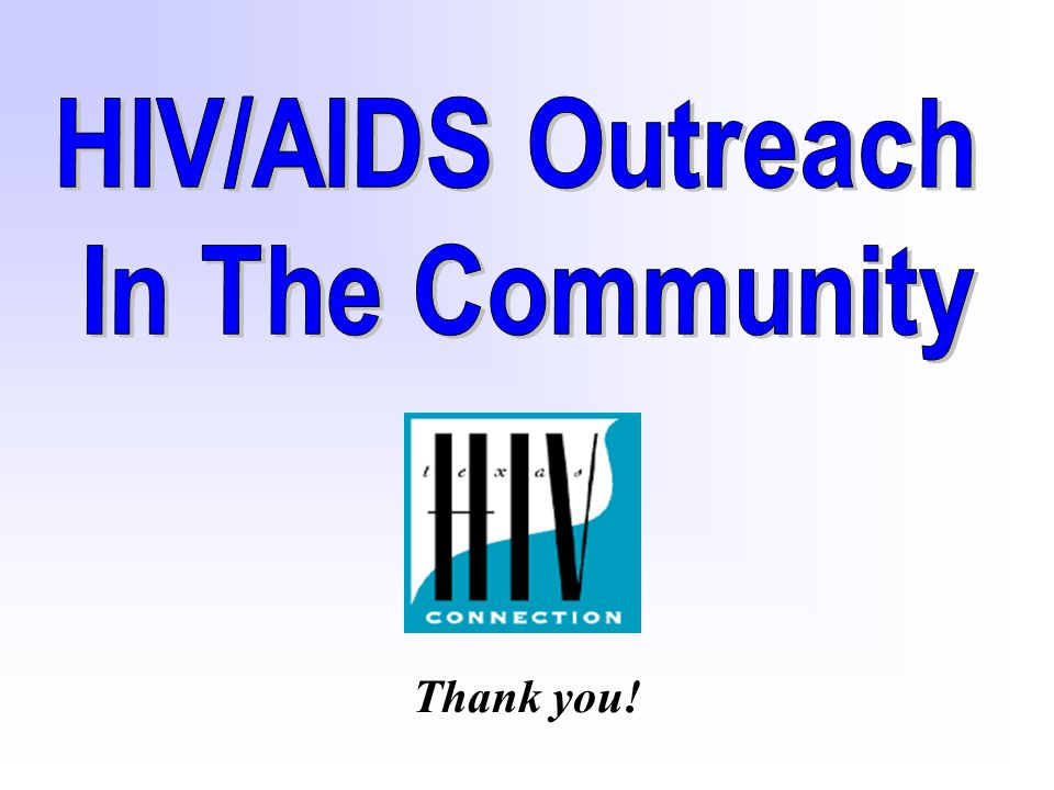 HIV/AIDS Outreach In The Community