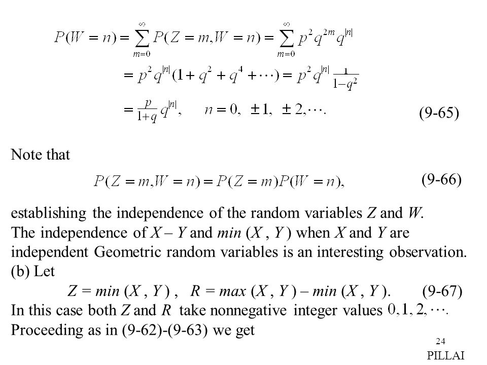 establishing the independence of the random variables Z and W.