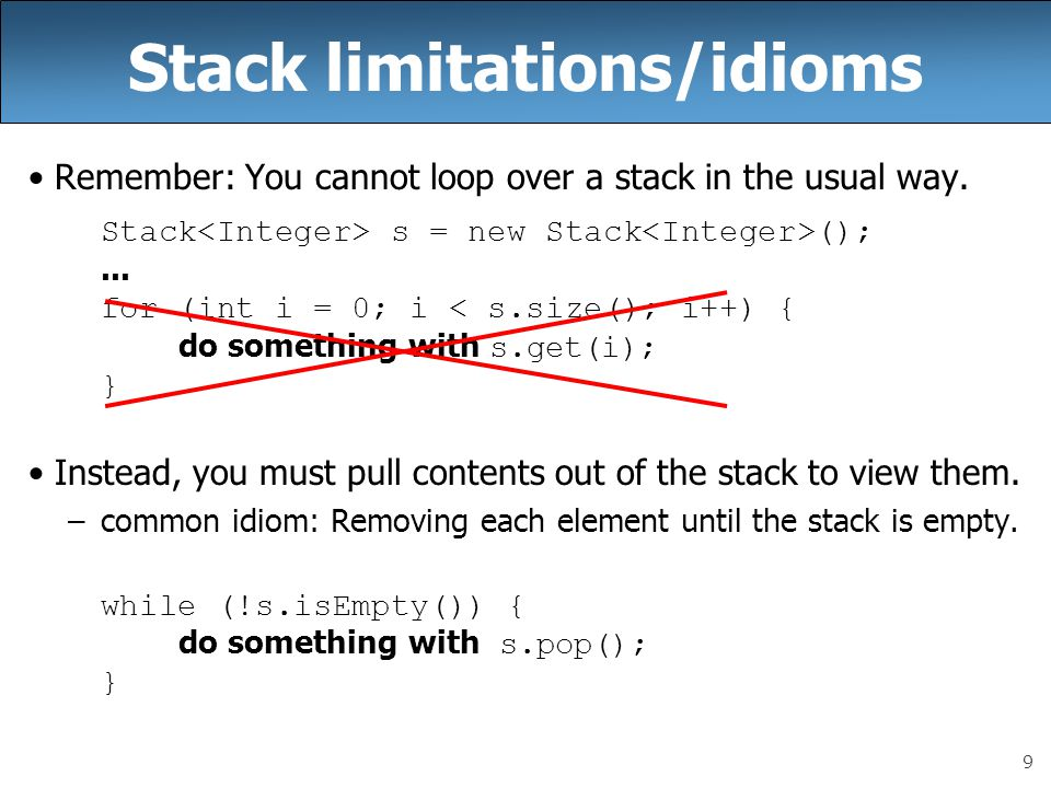 Stack limitations/idioms