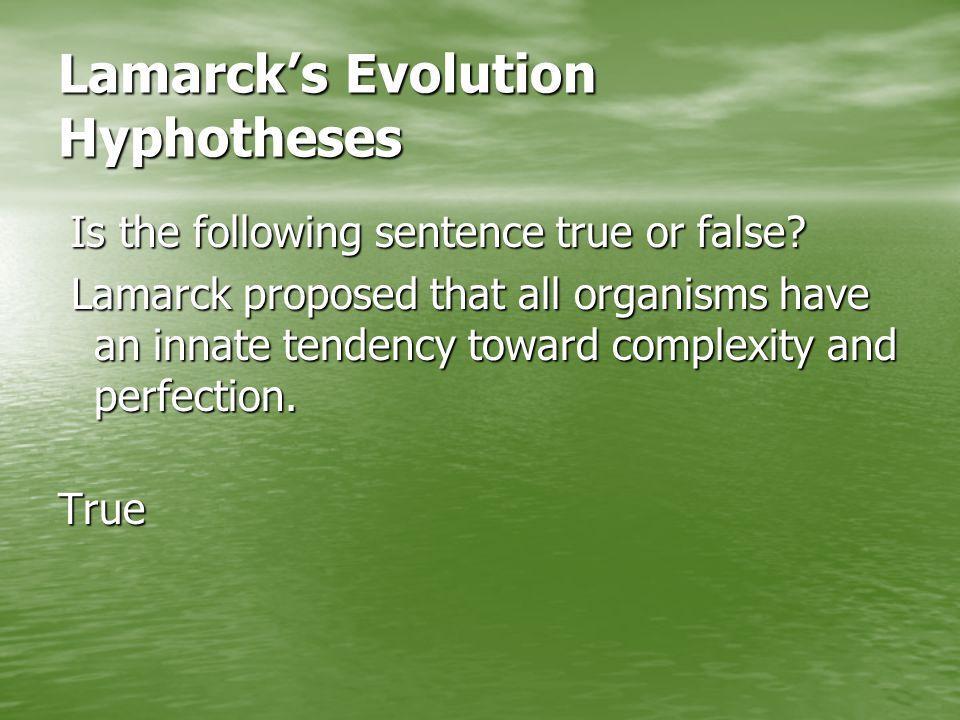 Lamarck's Evolution Hyphotheses