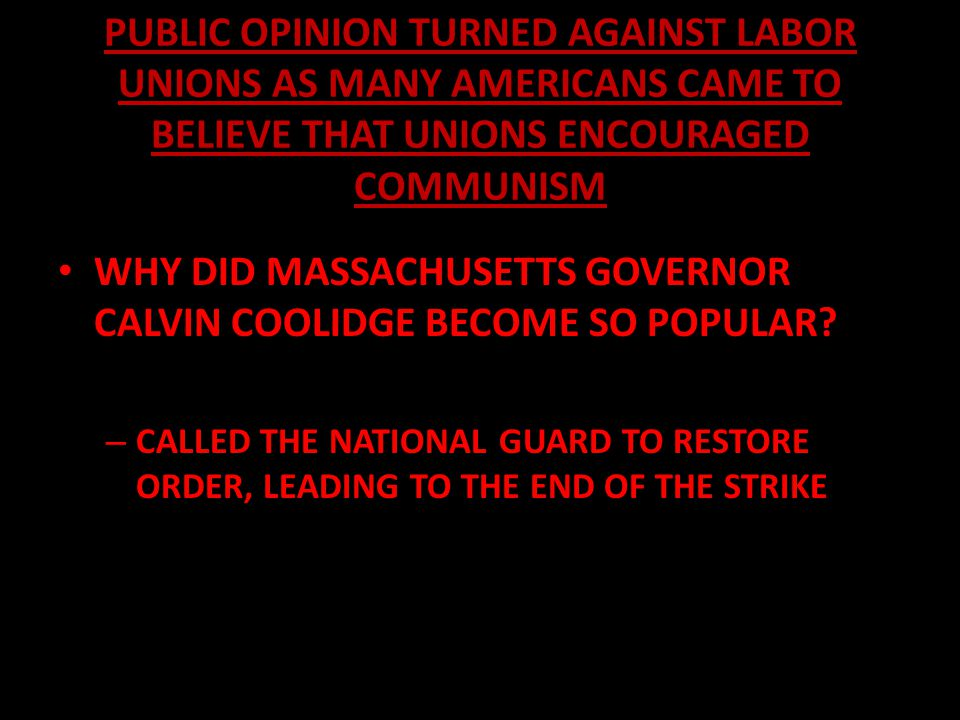 WHY DID MASSACHUSETTS GOVERNOR CALVIN COOLIDGE BECOME SO POPULAR