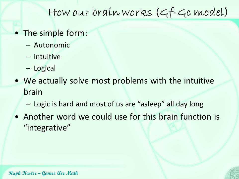 How our brain works (Gf-Gc model)
