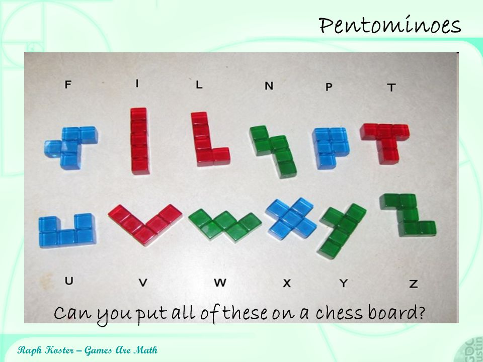 Pentominoes Can you put all of these on a chess board