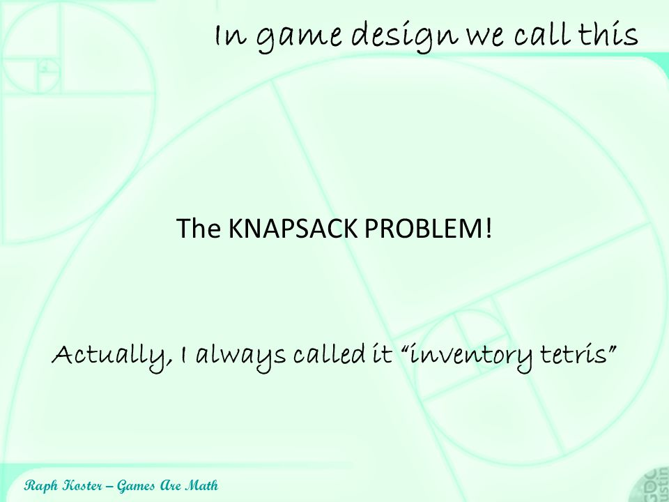 In game design we call this