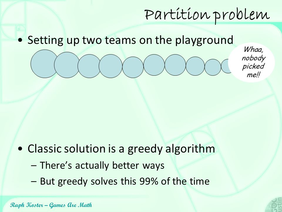 Partition problem Setting up two teams on the playground