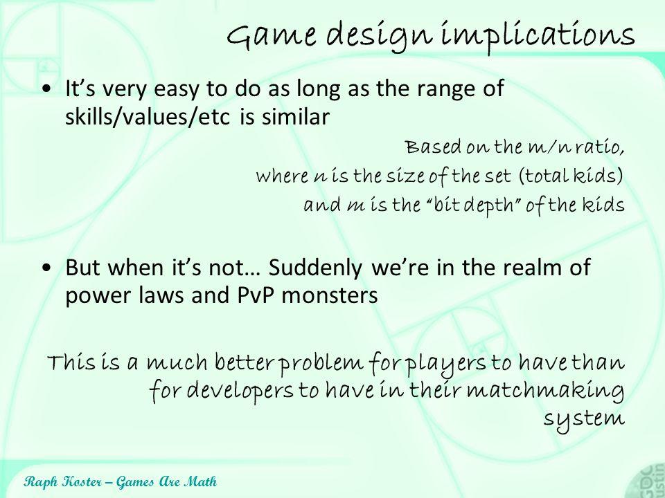 Game design implications