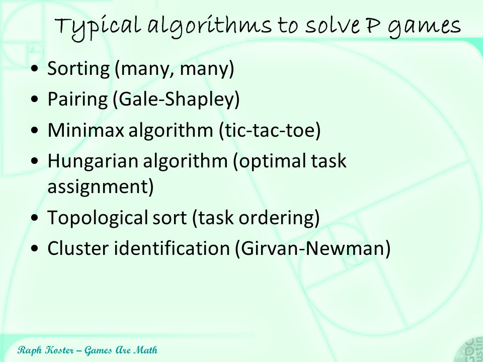Typical algorithms to solve P games