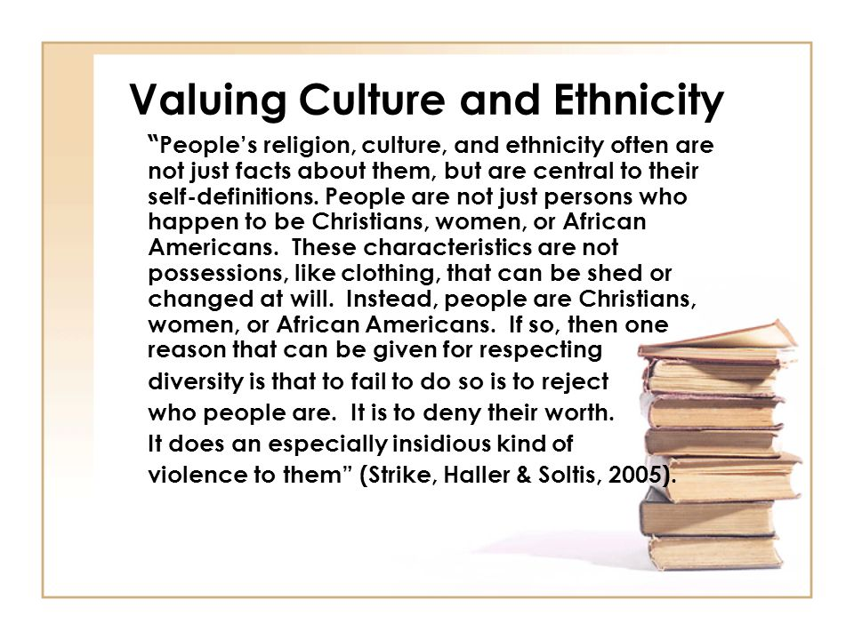 Valuing Culture and Ethnicity