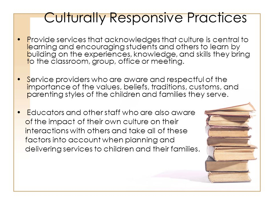 Culturally Responsive Practices