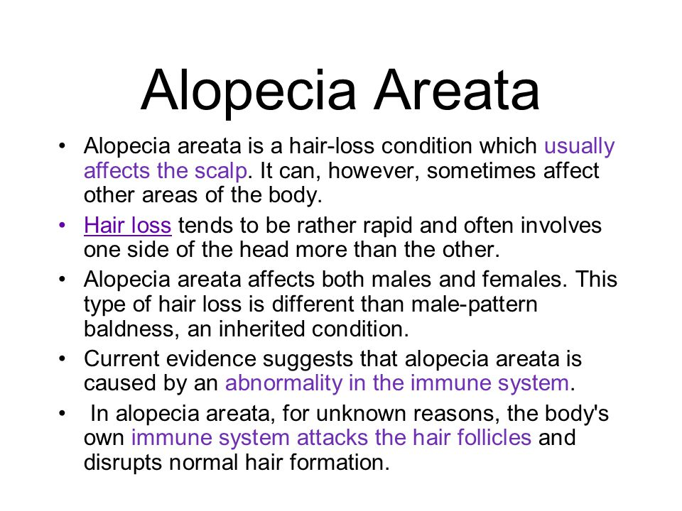 Alopecia Areata Alopecia areata is a hair-loss condition which usually affects the scalp. It can, however, sometimes affect other areas of the body.