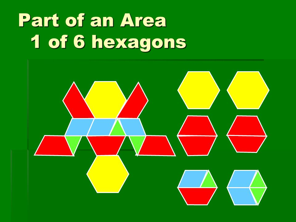 Part of an Area 1 of 6 hexagons