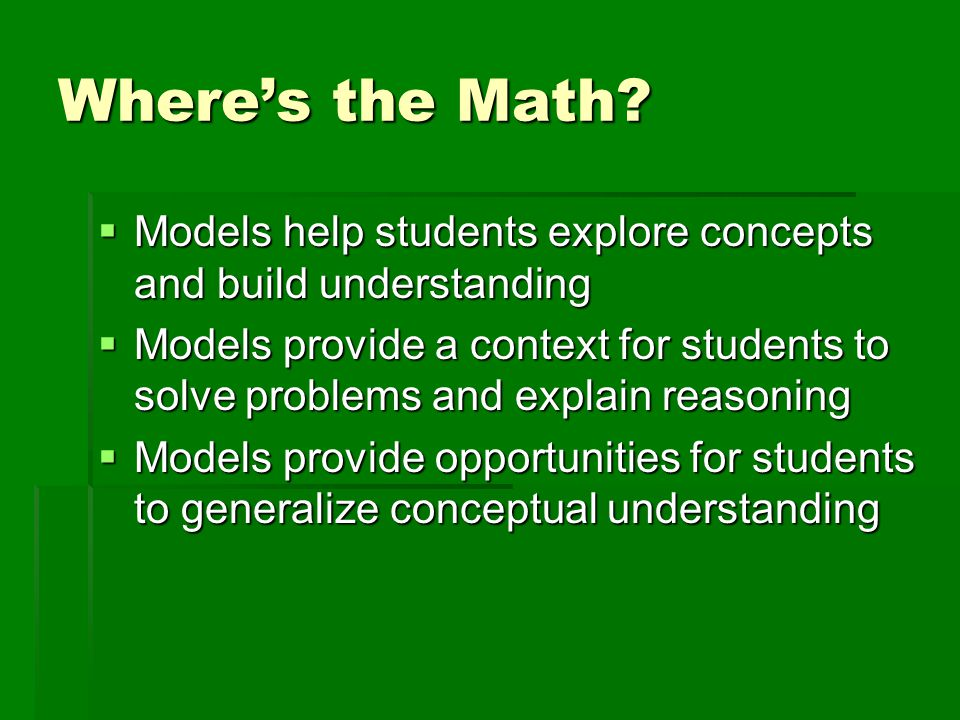 Where's the Math Models help students explore concepts and build understanding.