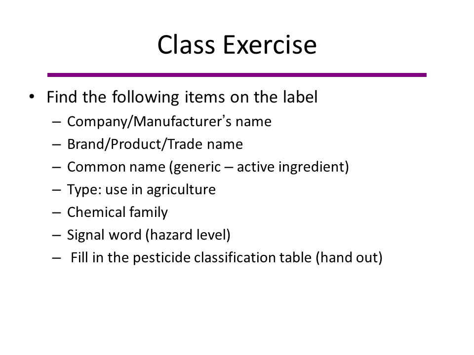 Class Exercise Find the following items on the label