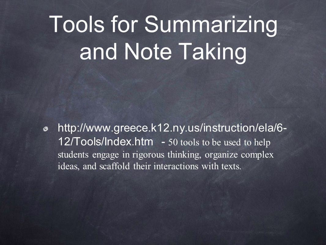 Tools for Summarizing and Note Taking