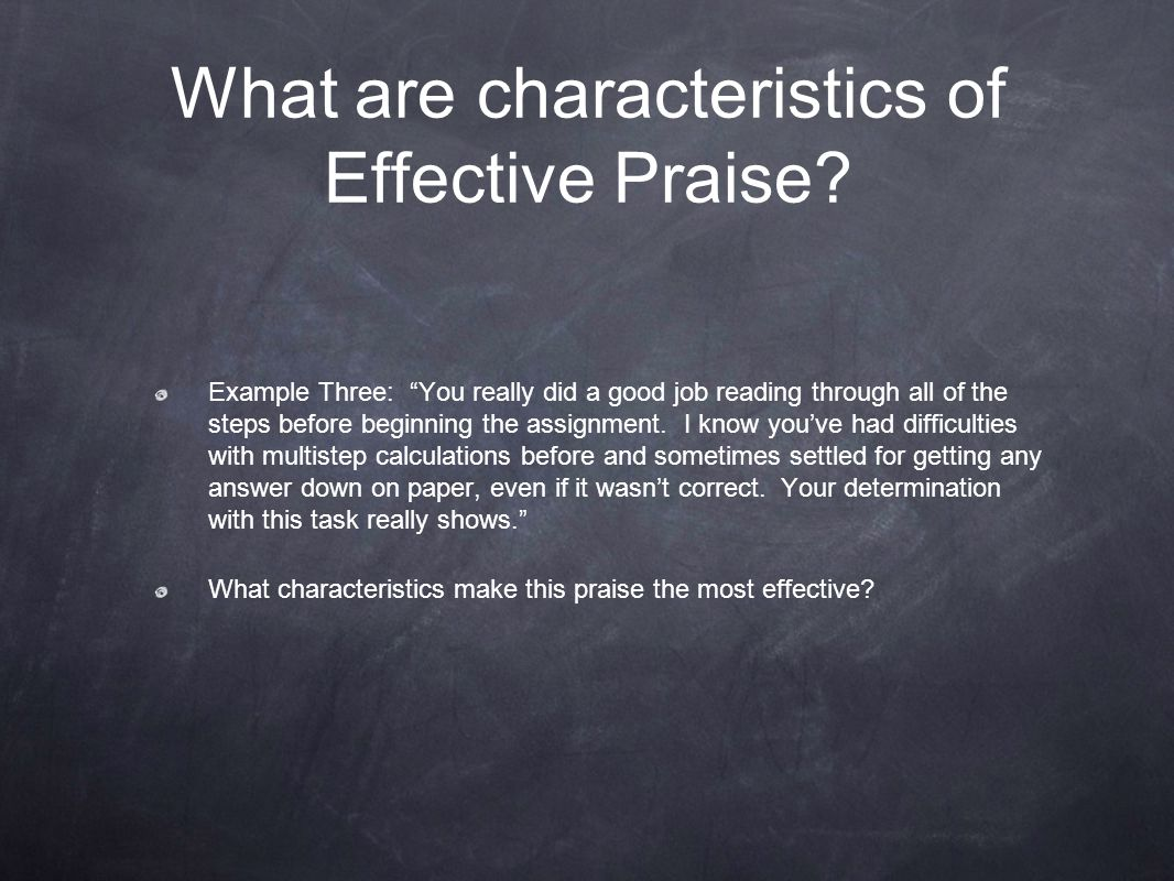 What are characteristics of Effective Praise
