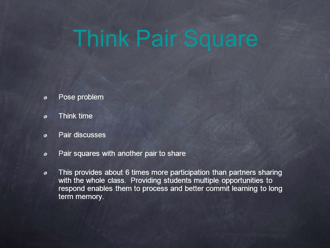 Think Pair Square Pose problem Think time Pair discusses