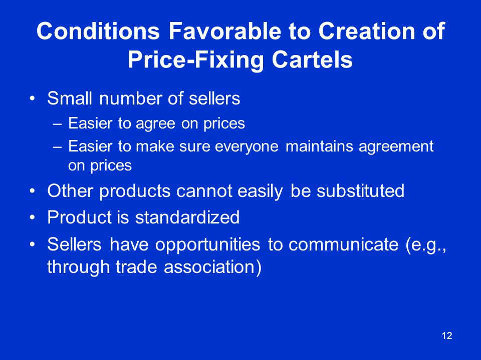 Conditions Favorable to Creation of Price-Fixing Cartels