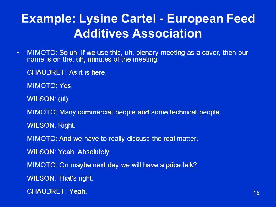 Example: Lysine Cartel - European Feed Additives Association