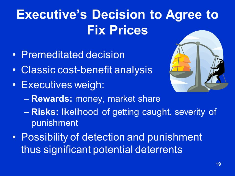 Executive's Decision to Agree to Fix Prices