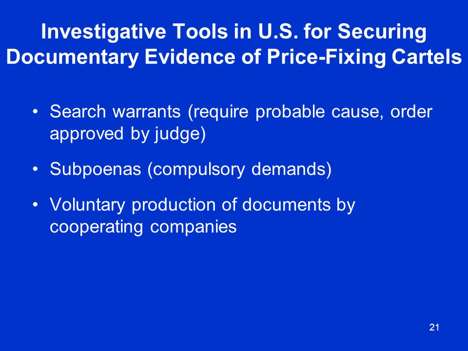 Investigative Tools in U. S
