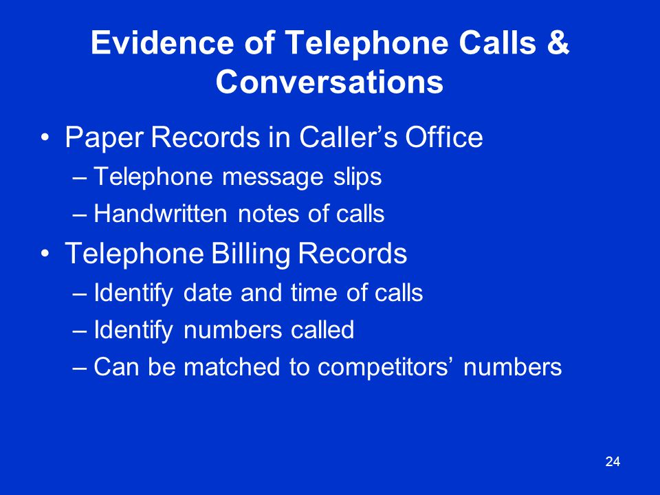 Evidence of Telephone Calls & Conversations
