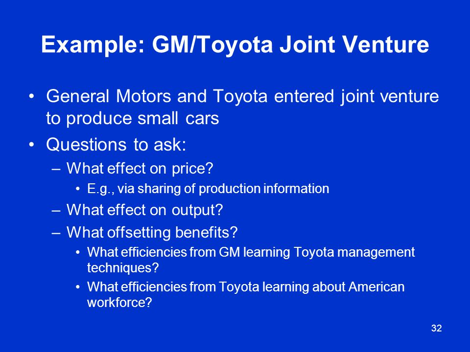 Example: GM/Toyota Joint Venture