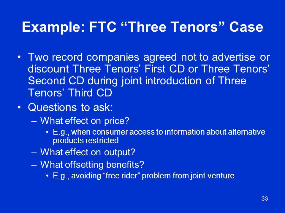 Example: FTC Three Tenors Case