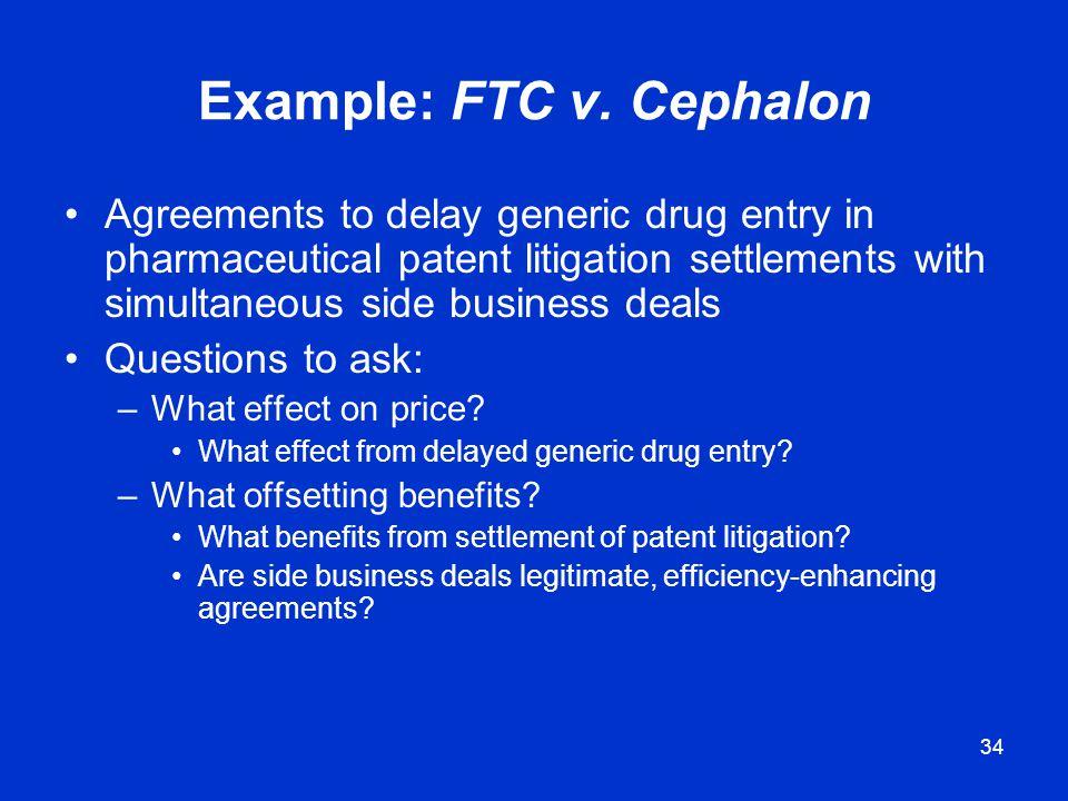 Example: FTC v. Cephalon