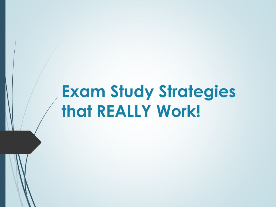 Exam Study Strategies that REALLY Work!