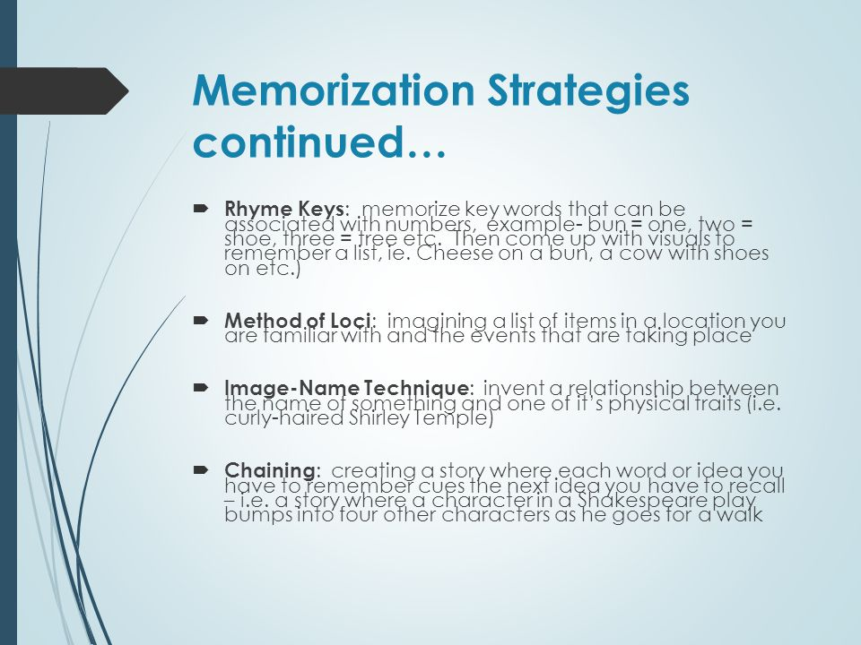 Memorization Strategies continued…