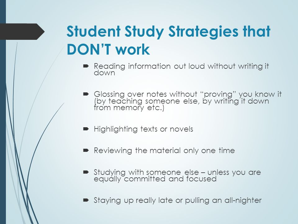 Student Study Strategies that DON'T work