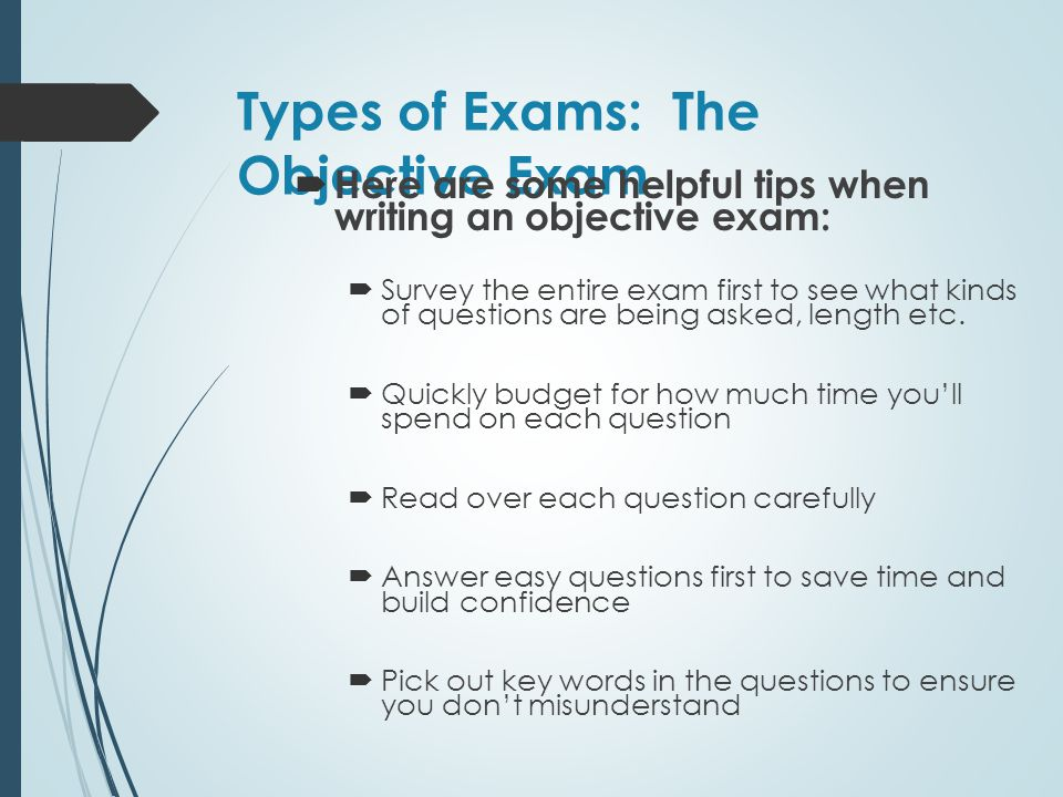 Types of Exams: The Objective Exam