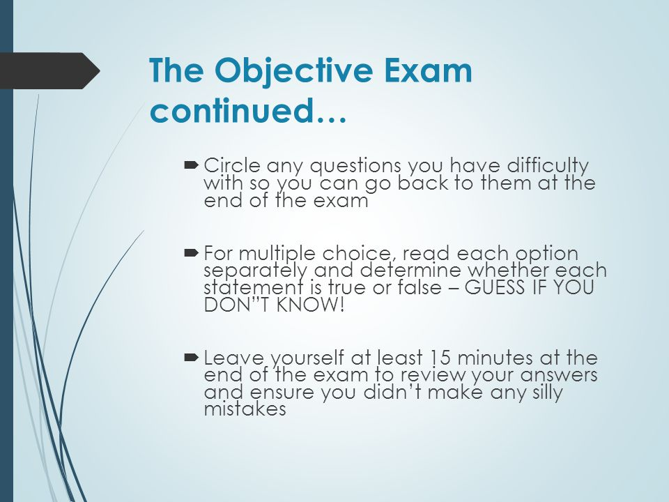 The Objective Exam continued…